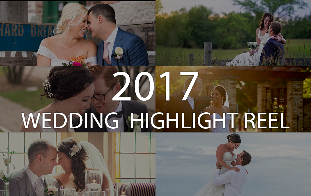 Our 2017 Wedding Highlight Reel